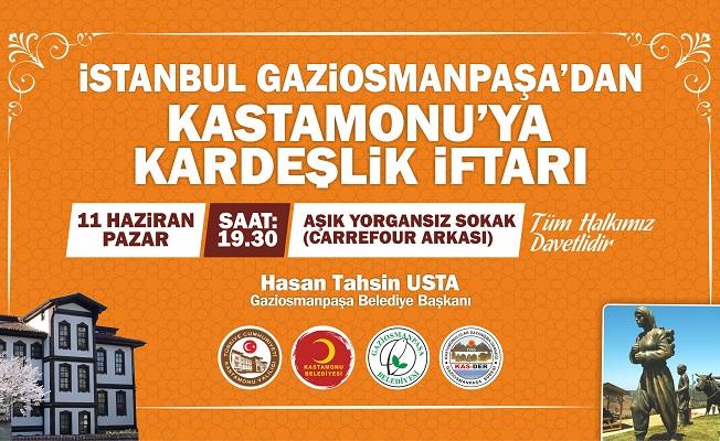 Gaziosmanpaşa Belediyesi'nden Kastamonu'da kardeşlik iftarı